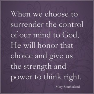 surrender to God and think right