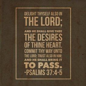 psalms_37_4_5_by_boughtbybloodme-d7uby5j