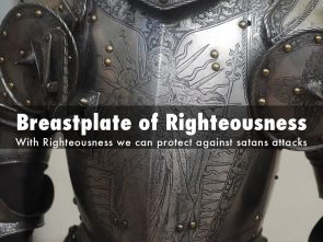 Put On The Breastplate Of Righteousness Seeking Passionate